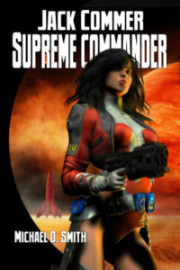 The Jack Commer, Supreme Commander Science Fiction Series